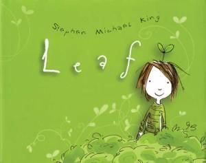 Leaf - Stephen Michael King