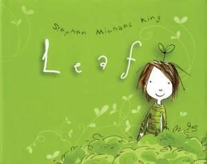Leaf - Stephen Michael King